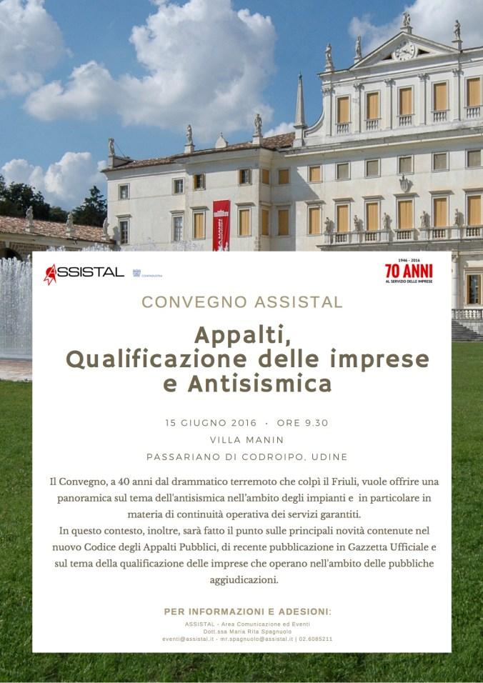 Convegno ASSISTAL_Appalti, Qualificazione delle imprese e Antisismica_Villa Manin_15giugno2016_MM