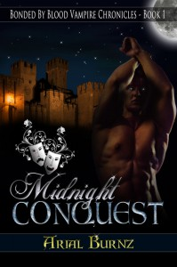 Midnight Conquest - Book 1 of the Bonded By Blood Vampire Chronicles