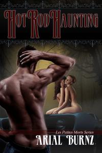 Hot Rod Haunting - erotic paranormal short story