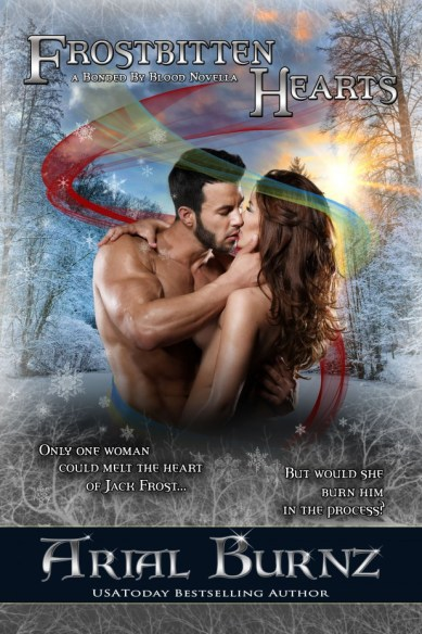 Frostbitten Hearts featuring Jack Frost - a Bonded By Blood Novella