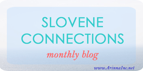 Slovene Connections Monthly Blog