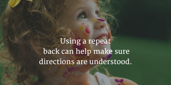 Picture of child with parenting advice - Using a repeat back can help make sure directions are understood.