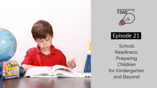 Parenting Strategy video - School Readiness: Preparing Kids for Kindergarten and Beyond