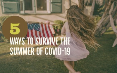 Surviving the Summer of COVID-19