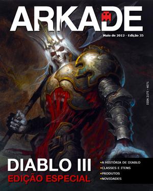 Revista Arkade - Edição Número 35 - Especial Diablo 3