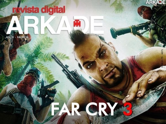 Revista Arkade #56   A ilha paradisíaca de Far Cry 3