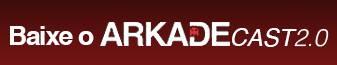 ArkadeCast 2.0 #17: Um debate sobre spoilers (quase) sem spoilers
