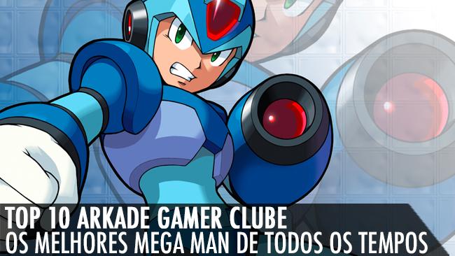 Top 10 Arkade Gamer Clube: Os melhores Mega Man de todos os tempos