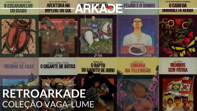 RetroArkade: Coleção Vaga-Lume, a série que fez toda uma geração aprender a ler