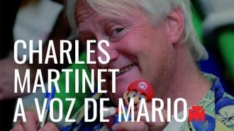 Charles Martinet - A voz de Mario