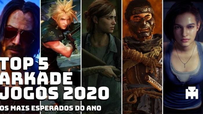 Top 5 Arkade: os jogos mais esperados de 2020