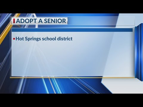Watch: Hot Springs School District encouraging community to 'Adopt-A-Senior'
