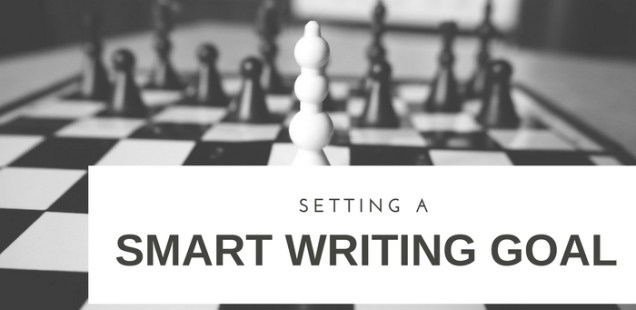 Setting a SMART writing goal
