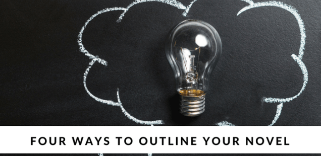 Four Ways to Outline Your Novel