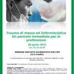 28 apr. Trauma di massa ed Infermieristica – Un pericolo immediato per la professione (ECM – webinar)