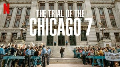 Poster of The Trial of the Chicago 7.