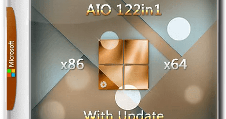 Windows 7-8.1-10 with Update (x86-x64) AIO [122in1] adguard (v17.11.15) [Eng/Rus]
