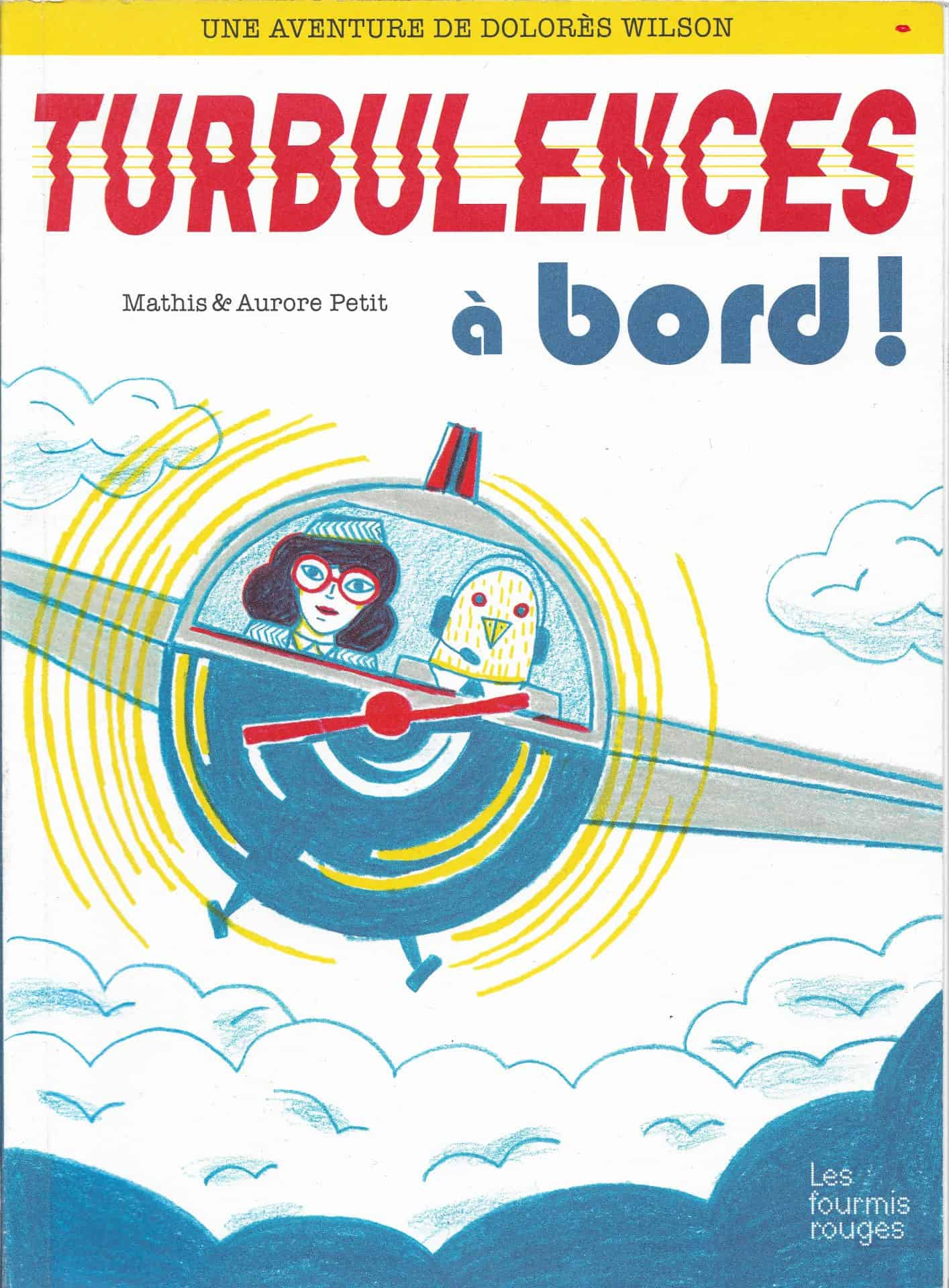 Couverture de Turbulences à bord ! - Mathis et Aurore Petit