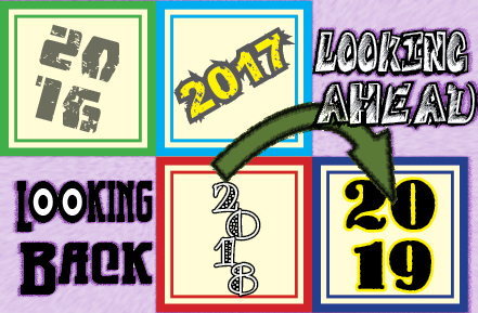 2018 – Looking Back and Looking Ahead, part 1