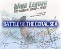 Coral Sea to Wing Leader: Wargaming Lessons Learned