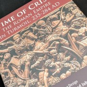 Unboxing Time of Crisis: The Roman Empire in Turmoil, 235-284 AD
