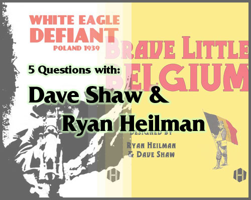 5 Questions with…   Dave Shaw & Ryan Heilman