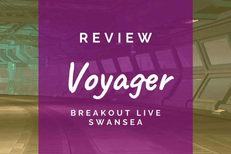 Voyager review at Breakout Live Swansea