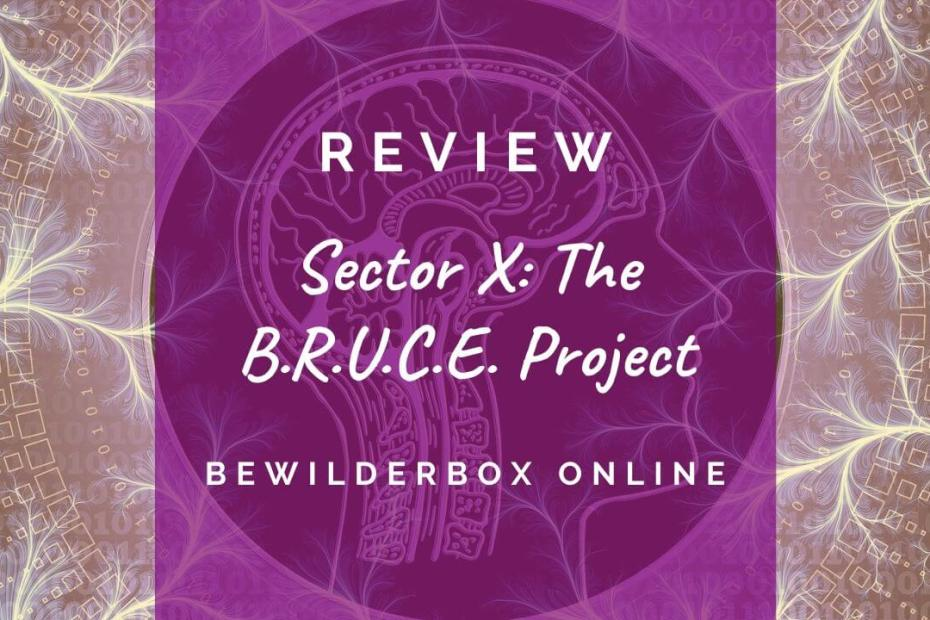 Review - The BRUCE Project by Bewilderbox