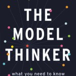 "200: Professor Scott E. Page | Modeling, Complex Systems, And Applications In ""The Model Thinker"""