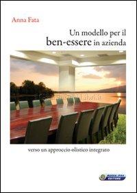 modello-benessere-azienda-libro-anna-fata