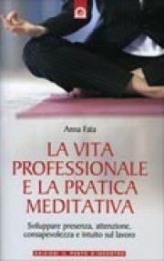 vita-professionale-pratica-meditativa-libro-anna-fata