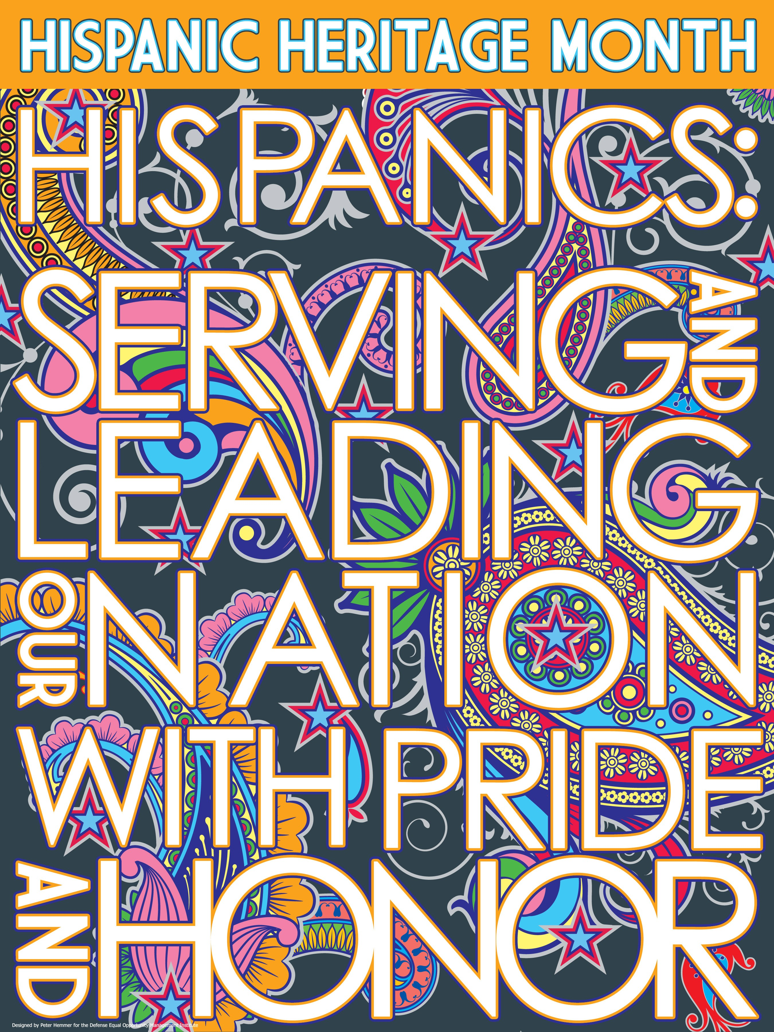 Hispanics Serving And Leading Our Nation With Pride And