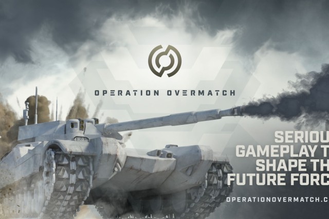The U.S. Army is currently seeking Soldiers to provide feedback through online gameplay in order to contribute to the development of the future force. Operation Overmatch is a gaming environment within the Early Synthetic Prototyping effort. Its purpose is to connect Soldiers to inform concept and capability developers, scientists and engineers across the Army.