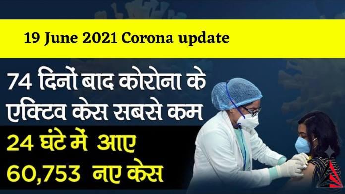 19 June 2021 Corona update