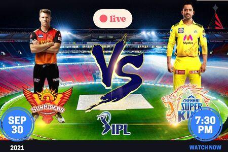 IPL 2021 CSK vs SRH