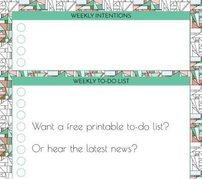 Want a free printable to do list - join the newsletter!