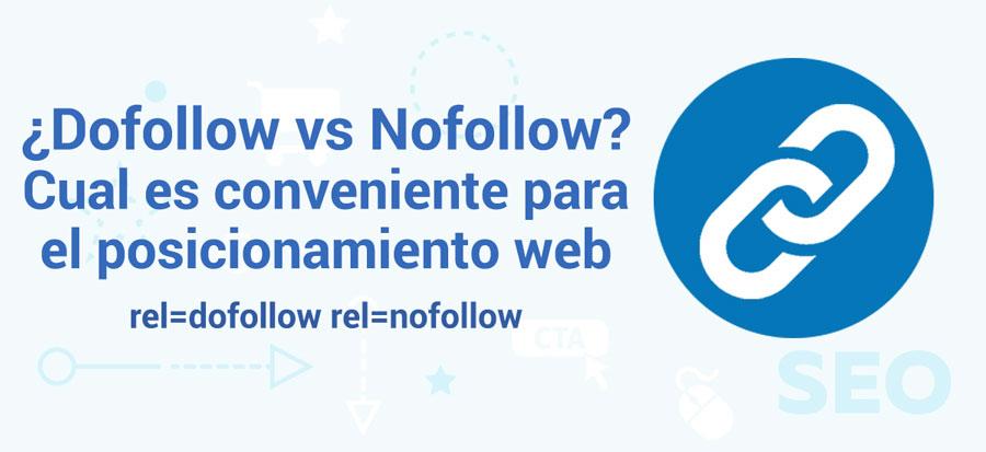 dofollow nofollow posicionamiento web seo