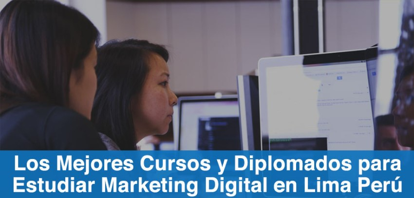 estudiar cursos diplomados marketing digital peru