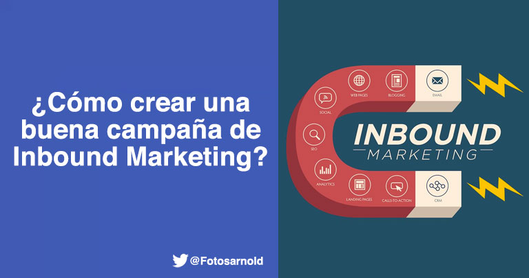 como crear campaña inbound marketing