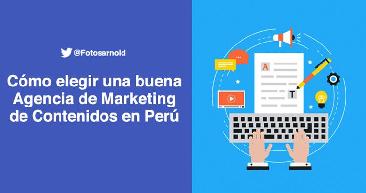 elegir agencia marketing contenidos peru