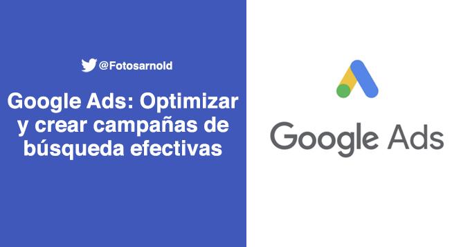 optimizar crear campañas en google ads