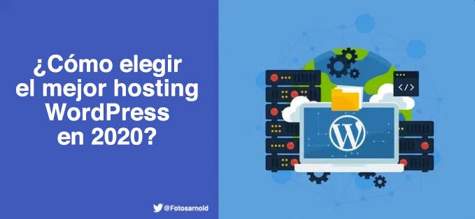 elegir-mejor-hosting-wordpress-2020