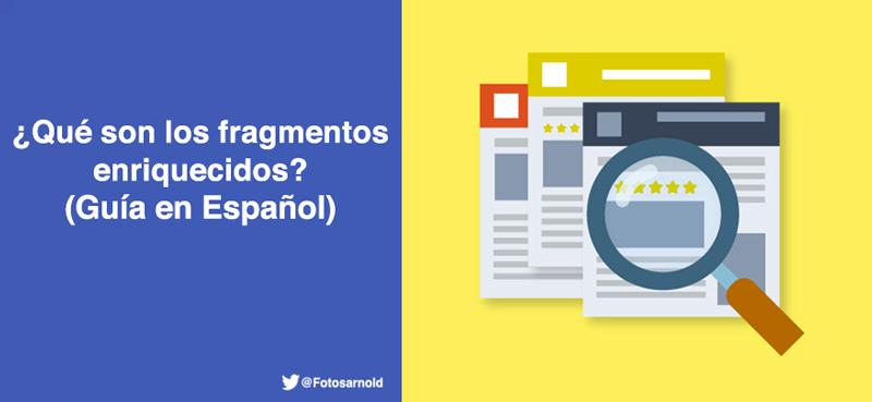 fragmentos enriquecidos guia español