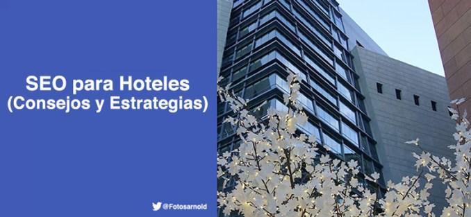 seo para hoteles consejos estrategia