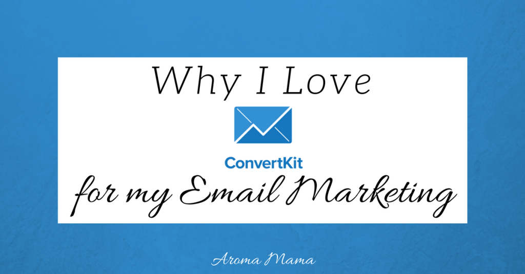 Why I Love ConvertKit for my Email Marketing