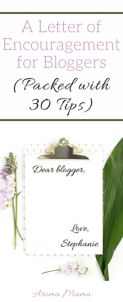 A Letter of Encouragement for Bloggers