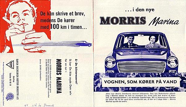 "The Danish launch brochure for the Morris 1100 (closely based on a similar UK item) proclaimed: ""Now I can write a letter at 100km/h (62mph) in the new Morris Marina""."