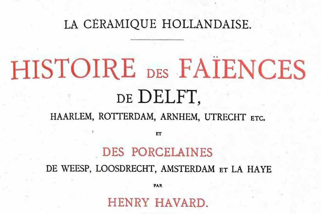 henry havard s studies on delftware