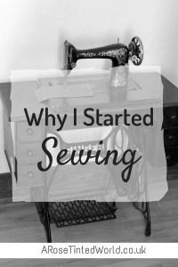 Beginning my Sewing Journey