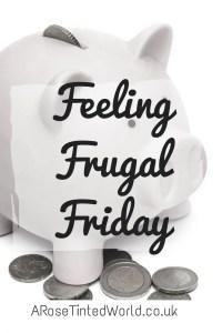 feeling frugal friday